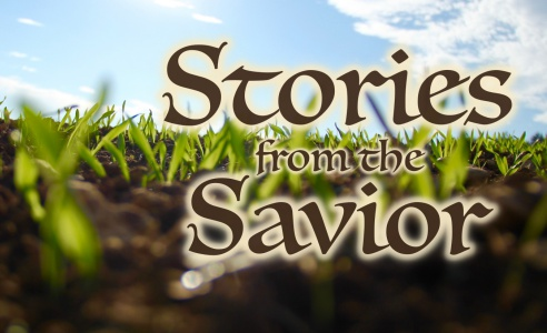 PARABLES: Stories from the Savior