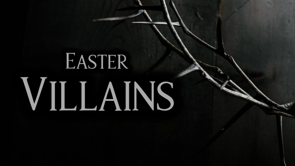 Easter Villains