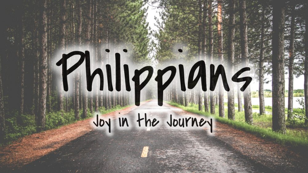 PHILIPPIANS: Joy in the Journey