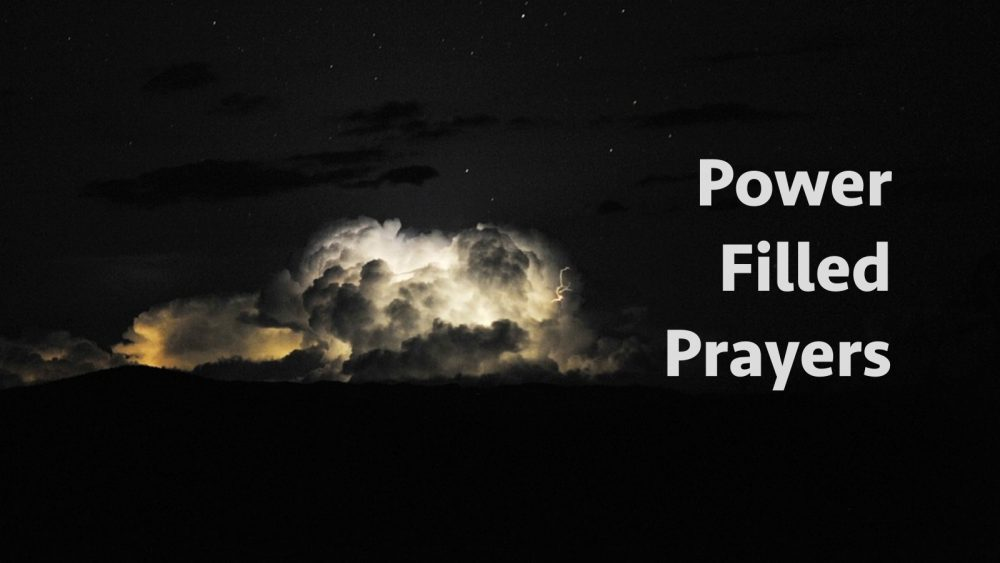 Power Filled Prayers