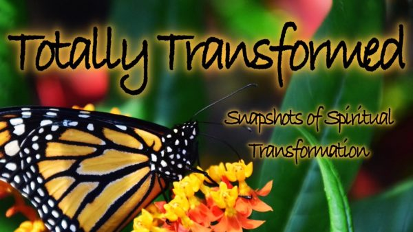 ROMANS: Totally Transformed