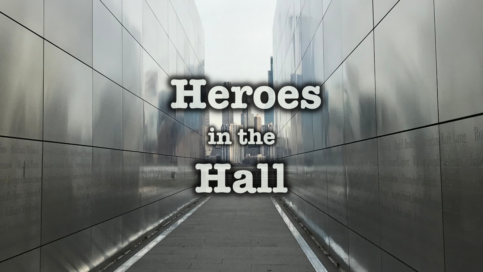 Heroes in the Hall