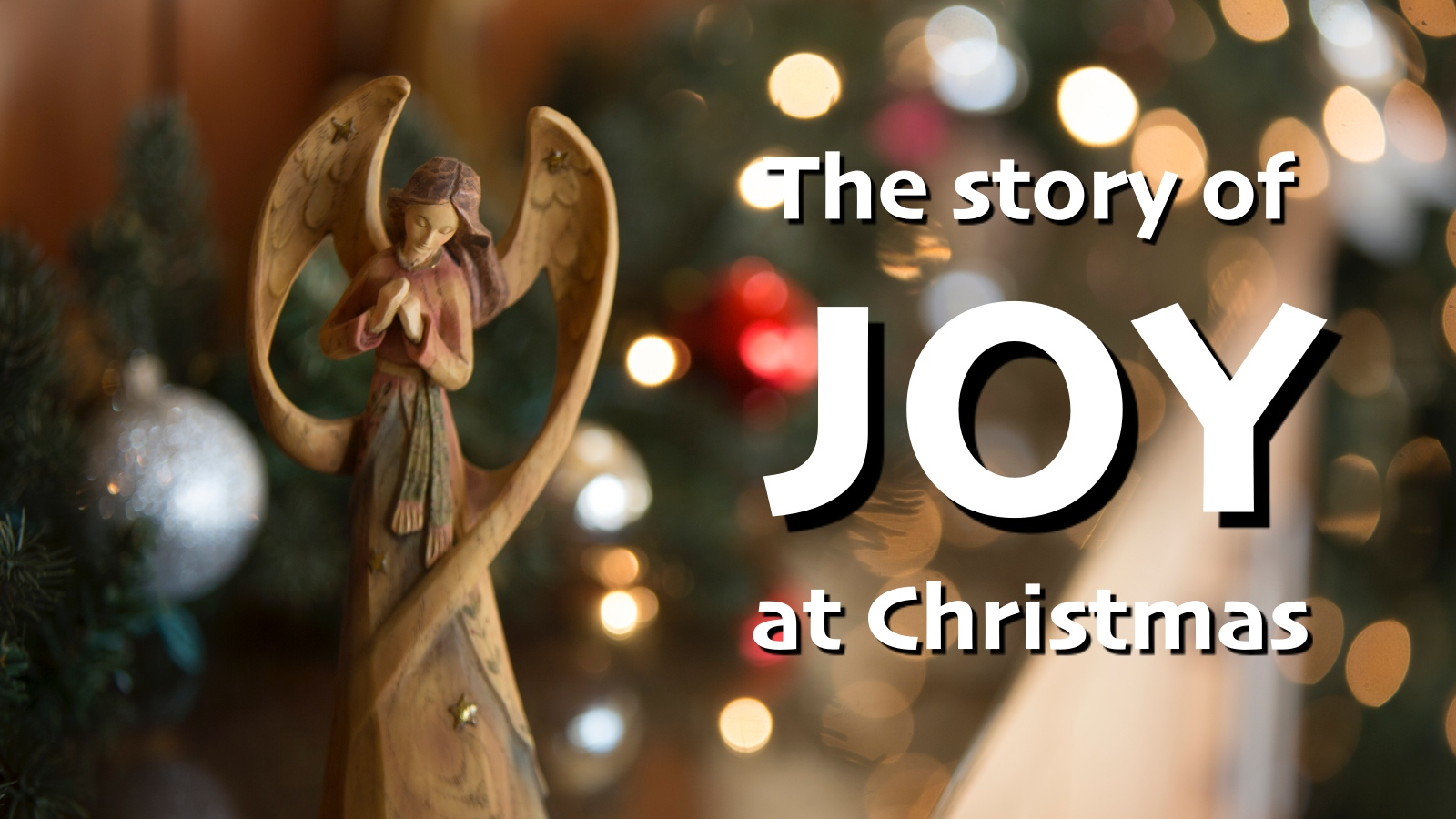 The Story of Joy at Christmas