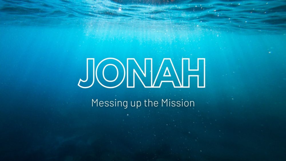JONAH: Messing Up the Mission